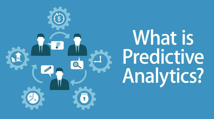 What are predictive analytics tools?