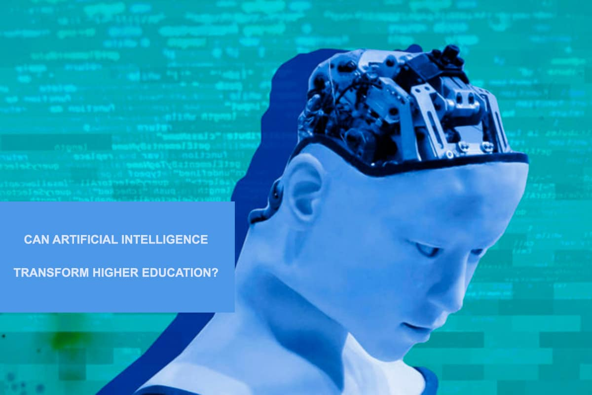 Artificial intelligence transform higher education